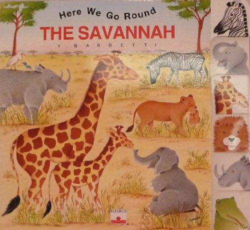 9782215061786: The Savannah (Here We Go Round)