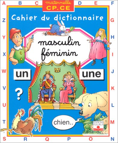 9782215062998: Masculin Feminin (Maternelle Cp.Ce : Cahier Du Dictionnaire) (French Edition)