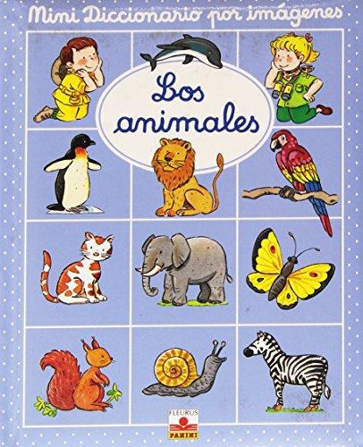 Los animales/ The Animals (Mini Diccionario Por: Beaumont, Emilie