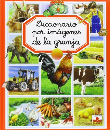 9782215063230: Diccionario por imagenes de la granja/ Picture Dictionary of the Farm (Diccionario Por Imagenes/ Picture Dictionary) (Spanish Edition)