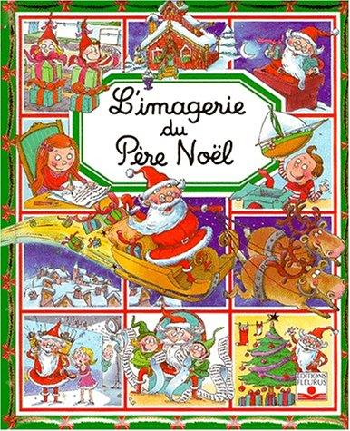 L'Imagerie De Pere Noel (French Edition): Beaumont