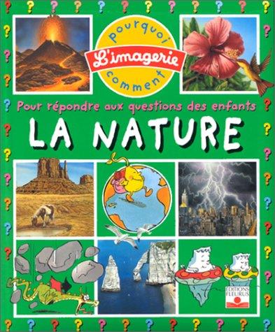 9782215064503: La Nature: Pour Repondre Aux Questions DES Enfants (French Edition)