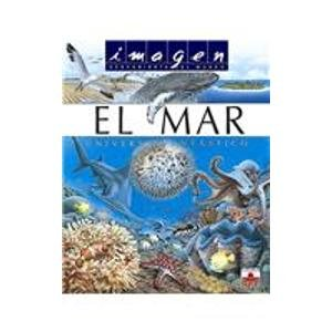 9782215066132: El mar/ The Ocean: Universo fantastico/ Fantastic Universe (Imagen descubierta del mundo/ Discovered Images of the World) (Spanish Edition)