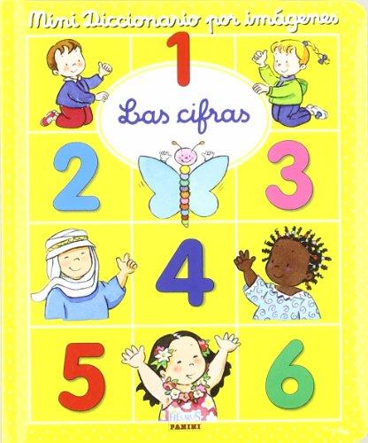 Las cifras/ Numbers (Mini Diccionario Por Imagenes/: Belineau, Nathalie