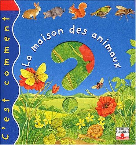 9782215067535: La maison des animaux (French Edition)
