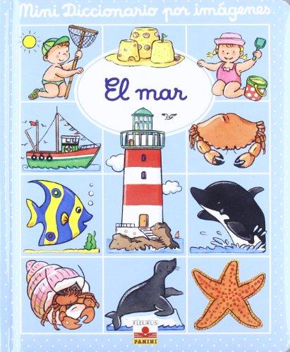 El mar/ The Sea (Mini Diccionario Por: Beaumont, Emile, Belineau,