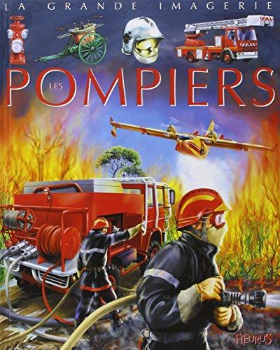 9782215069157: Les Pompiers : Pour les faire conna�tre aux enfants