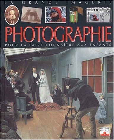 Photographie - Pour La Faire Connaitre Aux Enfants: Beaumont, Emilie; Gudwig, Gunther