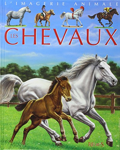 9782215069171: Chevaux (French Edition)