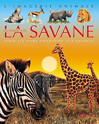 9782215069232: Animaux de La Savane (French Edition)