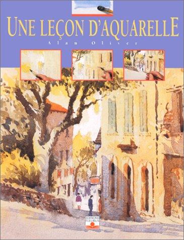 Une Leçon d'aquarelle (2215070153) by Oliver, Alan