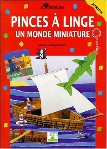 9782215070412: Pinces à linge, tome 2 : Un Monde miniature