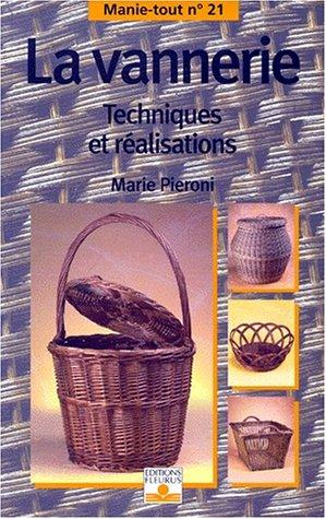 9782215070627: La Vannerie : Techniques et réalisations