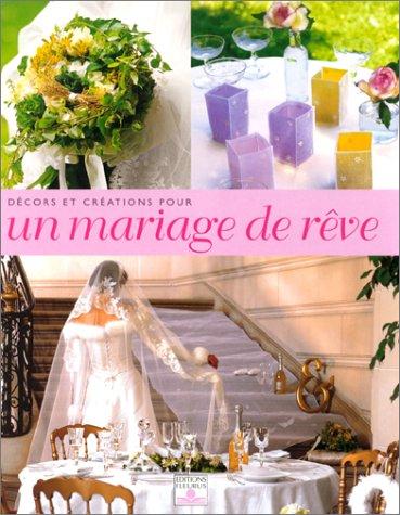9782215070979: Décors et Créations pour un mariage de rêve
