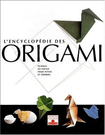 9782215071365: L'Encyclop�die des origami, 3 volumes : Pliages en papier pour petits et grands - Nouveaux pliages en papier pour petits et grands - Pliages en papier pour petits et grands