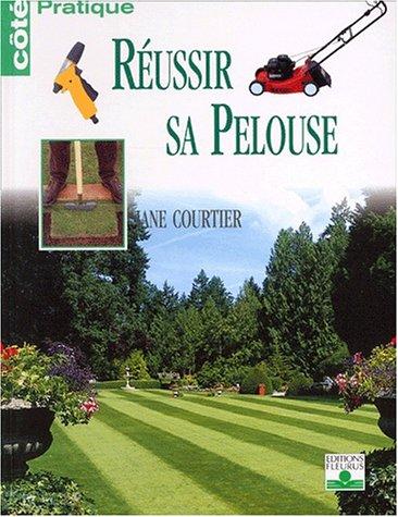 9782215071679: Réussir sa pelouse