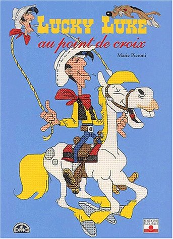 9782215074298: Lucky Luke au point de croix