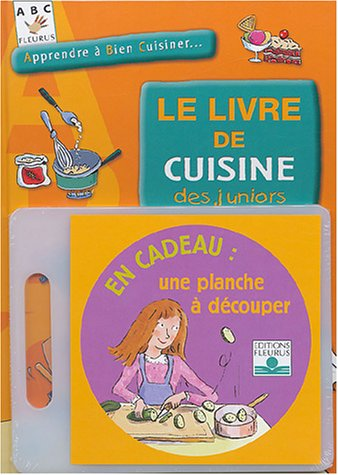 9782215074564: Le Livre de cuisine des juniors
