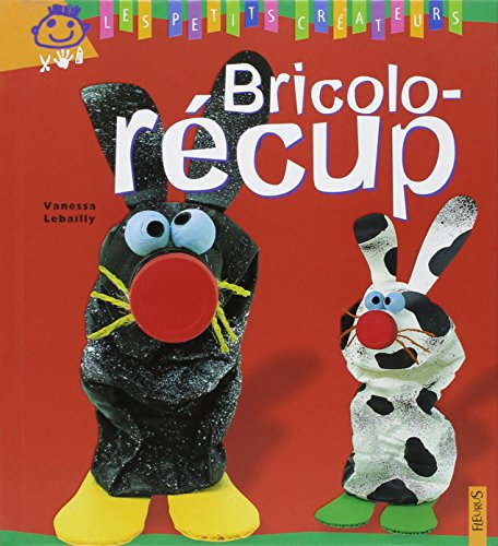 9782215074656: Bricolo-récup (French Edition)
