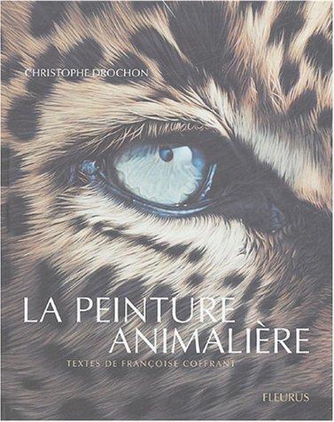 9782215075240: La Peinture animalière
