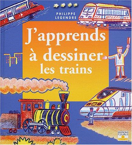 9782215075660: J'apprends à dessiner les trains