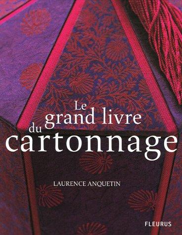 9782215076063: Le grand livre du cartonnage