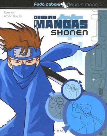 9782215076599: Dessine les mangas Shonen