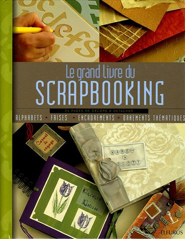 9782215077176: Le grand livre du Scrapbooking