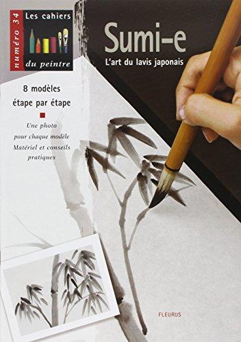 9782215077633: Sumi-e : L'art du lavis japonais (Les cahiers du peintre)