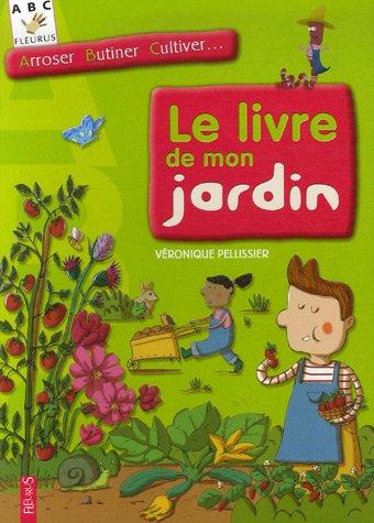 9782215078616: Le livre de mon jardin