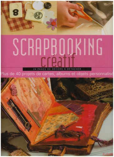 9782215079422: Scrapbooking Cr�atif : 24 Pages de d�cors � d�tacher