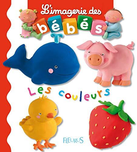 9782215080466: Les couleurs (L'imagerie des bébés)