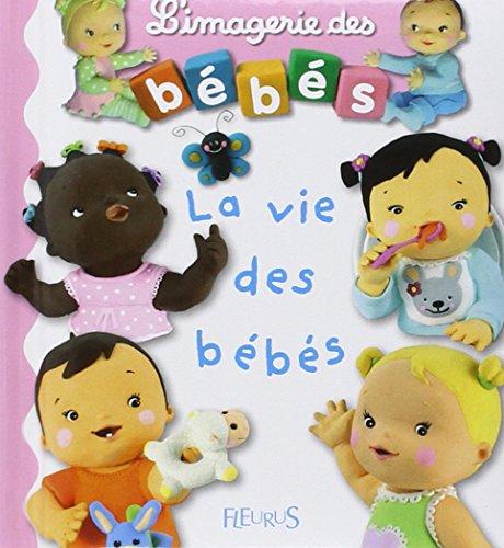 9782215080473: l'imagerie des Bébés