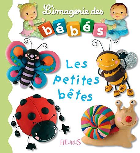 9782215080480: Les Petites Betes (L'Imagerie Des Bebes) (French Edition)