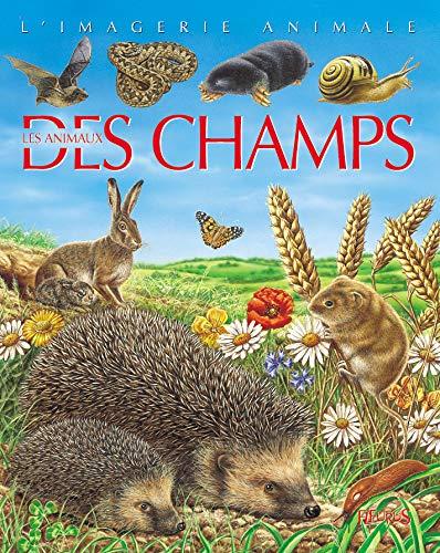 9782215080534: Les animaux des champs : Pour les faire connaître aux enfants (L'imagerie animale)