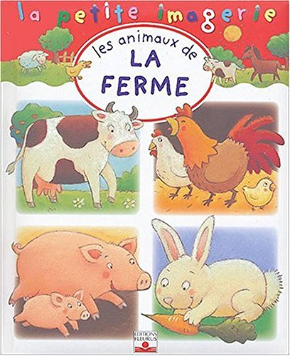 9782215080725: Les animaux de la ferme (La petite imagerie)