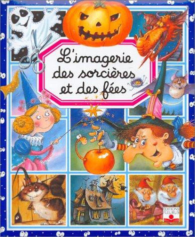 9782215082194: L'imagerie des sorcières et des fées (avec un puzzle offert !)