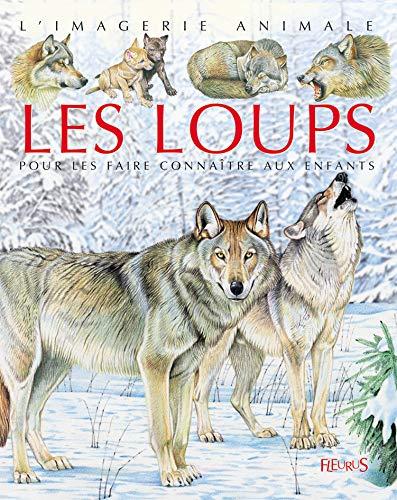9782215082378: Les loups (L'imagerie animale)