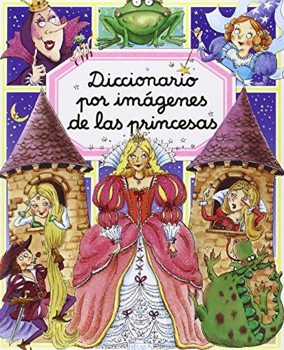 9782215082767: Diccionario por imagenes de las princesas/ Picture Dictionary of Princesses