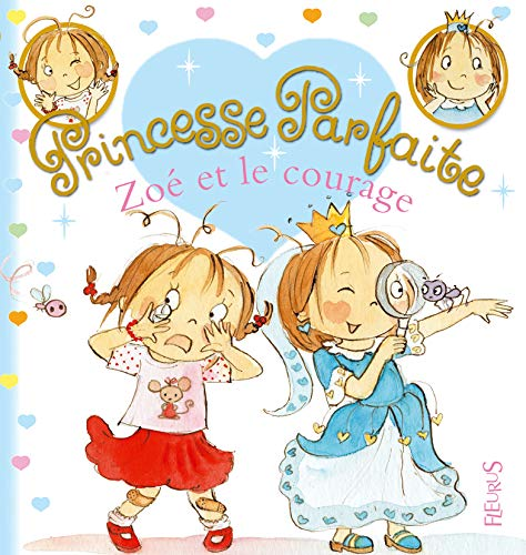 9782215083719: Zoe et le courage (Princesse parfaite)