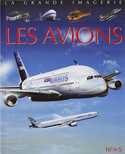 9782215084440: La Grande imagerie : Les Avions