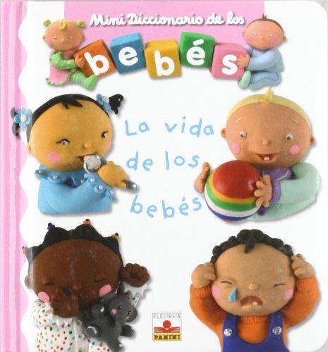 9782215085065: Vida de los bebes (minidiccionariode los bebes (Mini Diccionario De Los Bebes/ Babies Mini Dictionary)