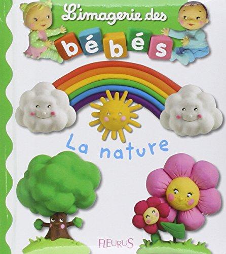 9782215085133: Imagerie Des Bebes La Nature (French Edition)