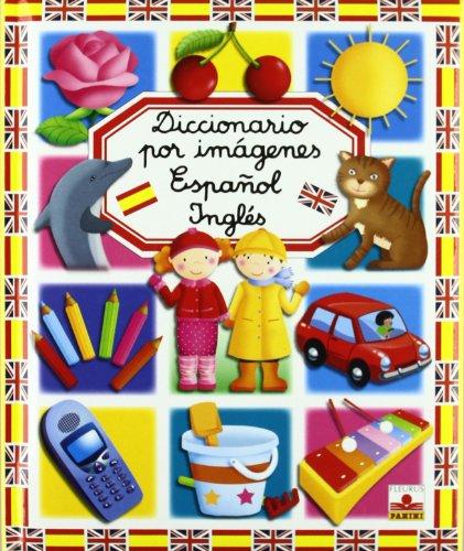 Diccionario por imagenes Espanol-Ingles/ Spanish-English Picture Dictionary: Beaumont, Emilie