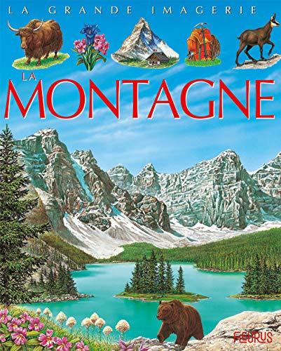 9782215086437: La Grande Imagerie Fleurus: LA Montagne (French Edition)