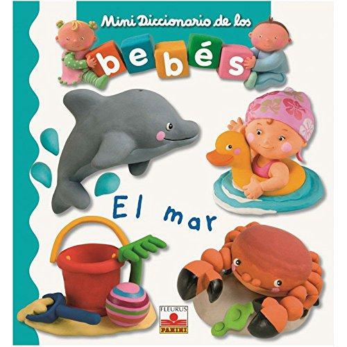 9782215086475: El mar/ The Sea (Mini Diccionario De Los Bebes/ Babies Mini Dictionary)