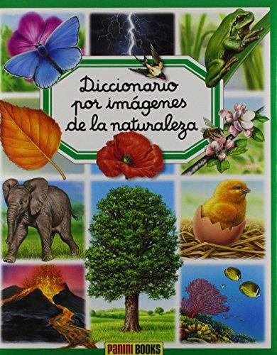9782215087915: Diccionario por imagenes de la naturaleza / Nature Picture Dicitionary (Diccionario Por Imagenes/ Picture Dictionary) (Spanish Edition)