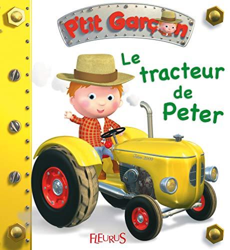9782215088745: Le tracteur de Peter