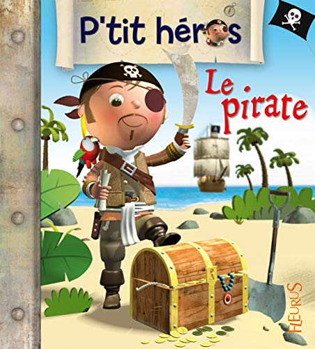 9782215088912: Le pirate (French Edition)