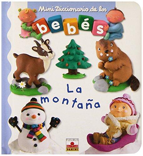 9782215089100: La Montana/ The Mountains (Mini Diccionario de los Bebes/ Mini Baby Dictionary)